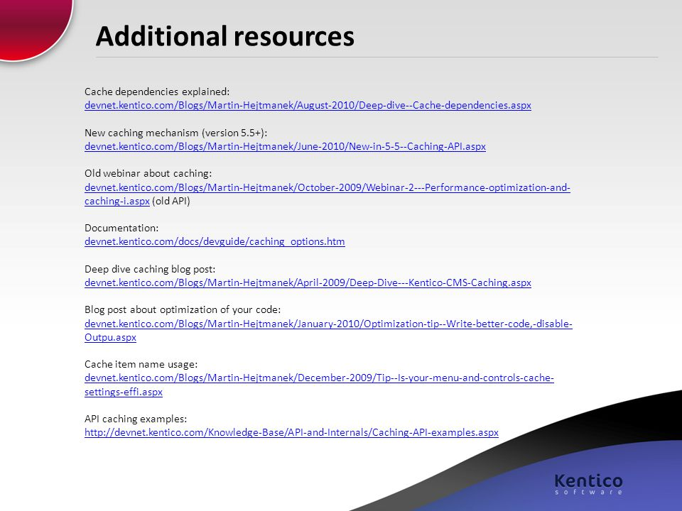 Additional resources Cache dependencies explained: