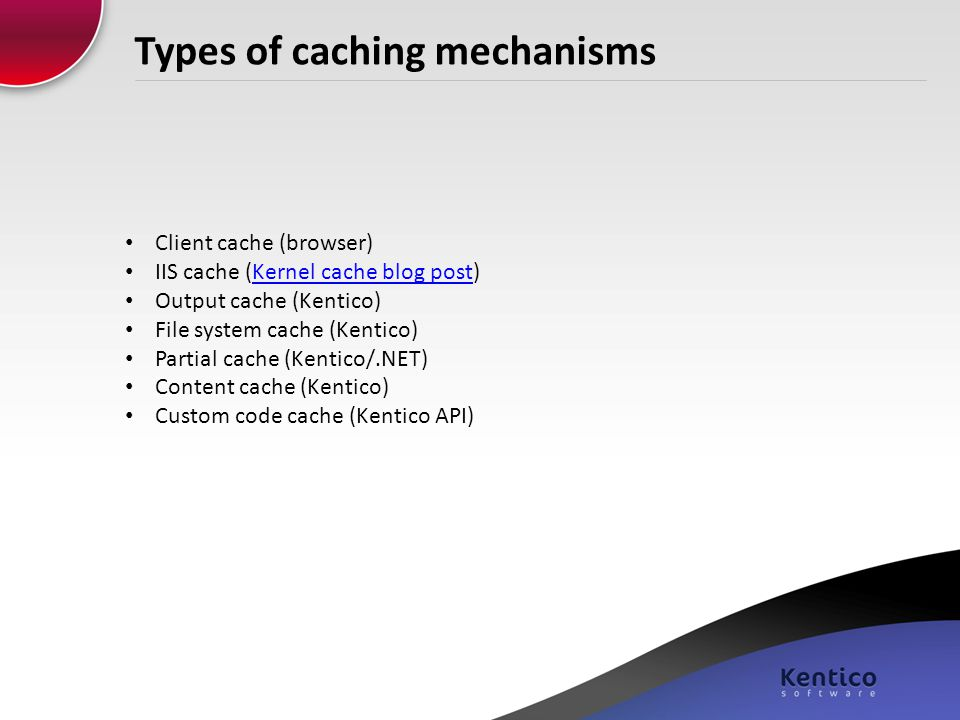 Types of caching mechanisms