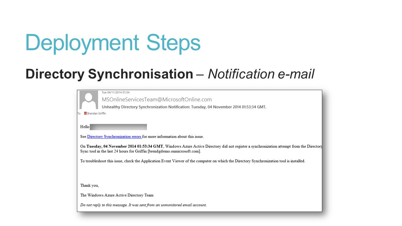 Deployment Steps Directory Synchronisation – Notification e-mail