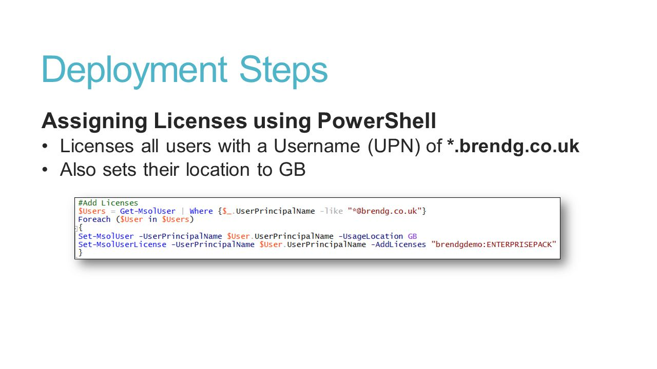 Deployment Steps Assigning Licenses using PowerShell