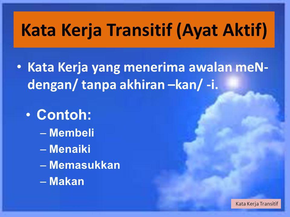 Kata Kerja Transitif (Ayat Aktif)