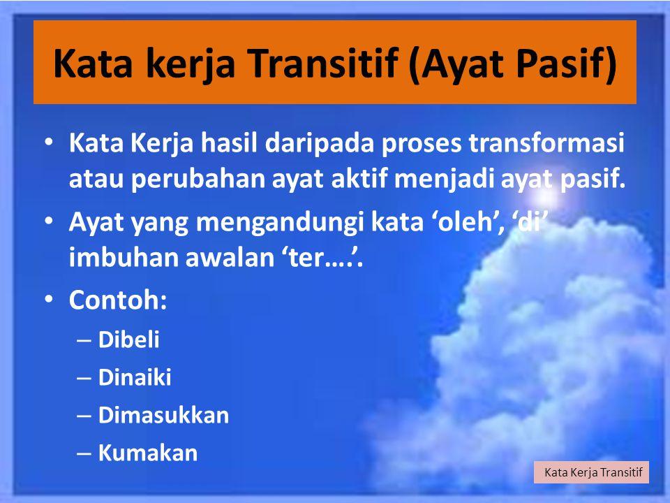 Kata kerja Transitif (Ayat Pasif)