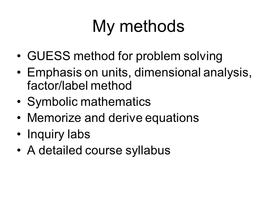 My methods GUESS method for problem solving