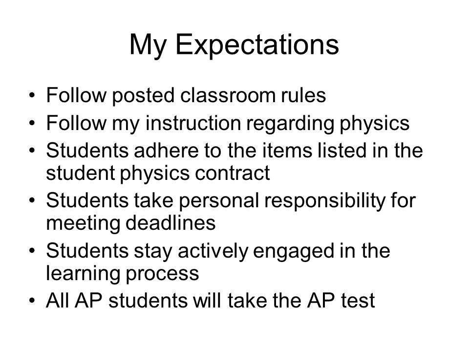 My Expectations Follow posted classroom rules