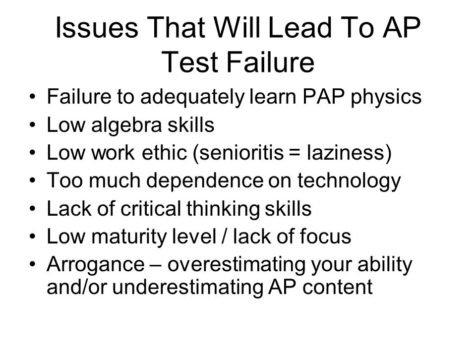 Issues That Will Lead To AP Test Failure