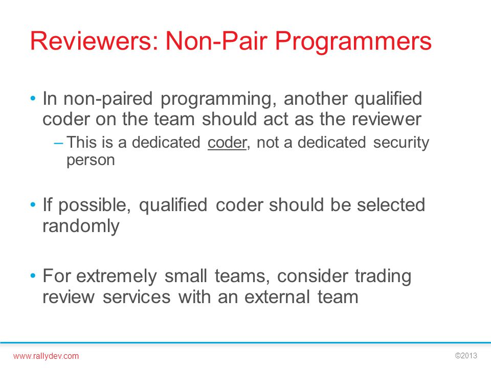 Reviewers: Non-Pair Programmers