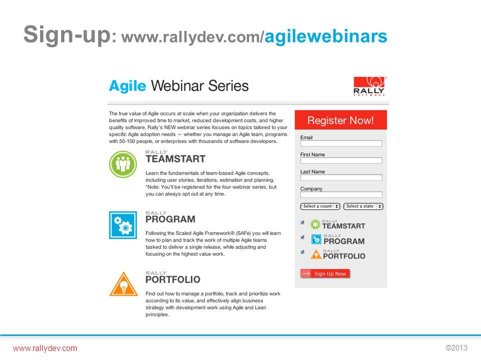 Sign-up: www.rallydev.com/agilewebinars