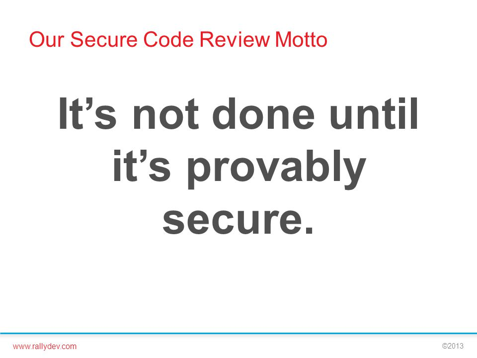 Our Secure Code Review Motto