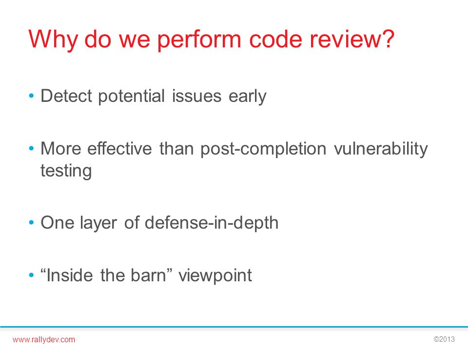 Why do we perform code review
