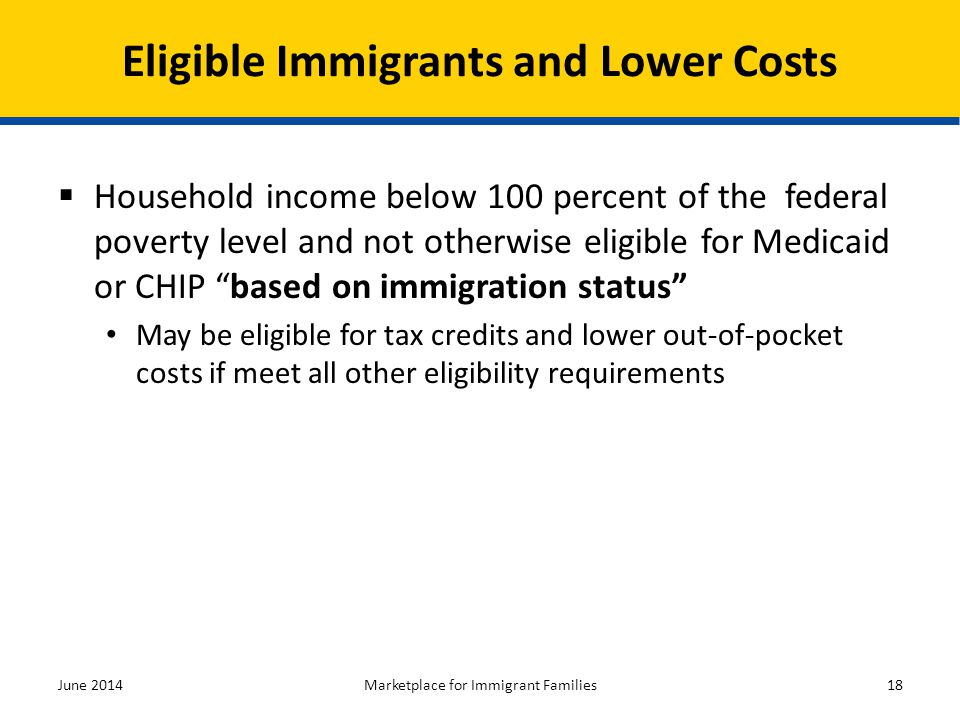 Eligible Immigrants and Lower Costs