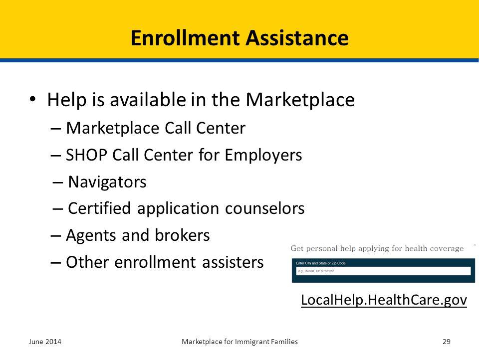Enrollment Assistance