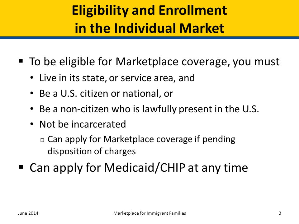 Eligibility and Enrollment in the Individual Market