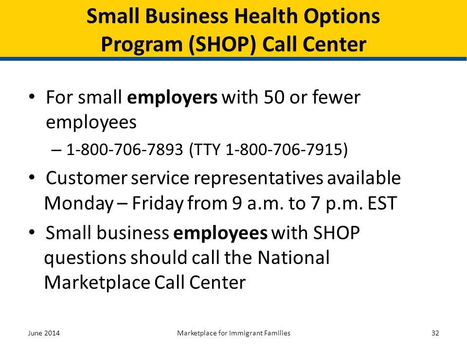 Small Business Health Options Program (SHOP) Call Center