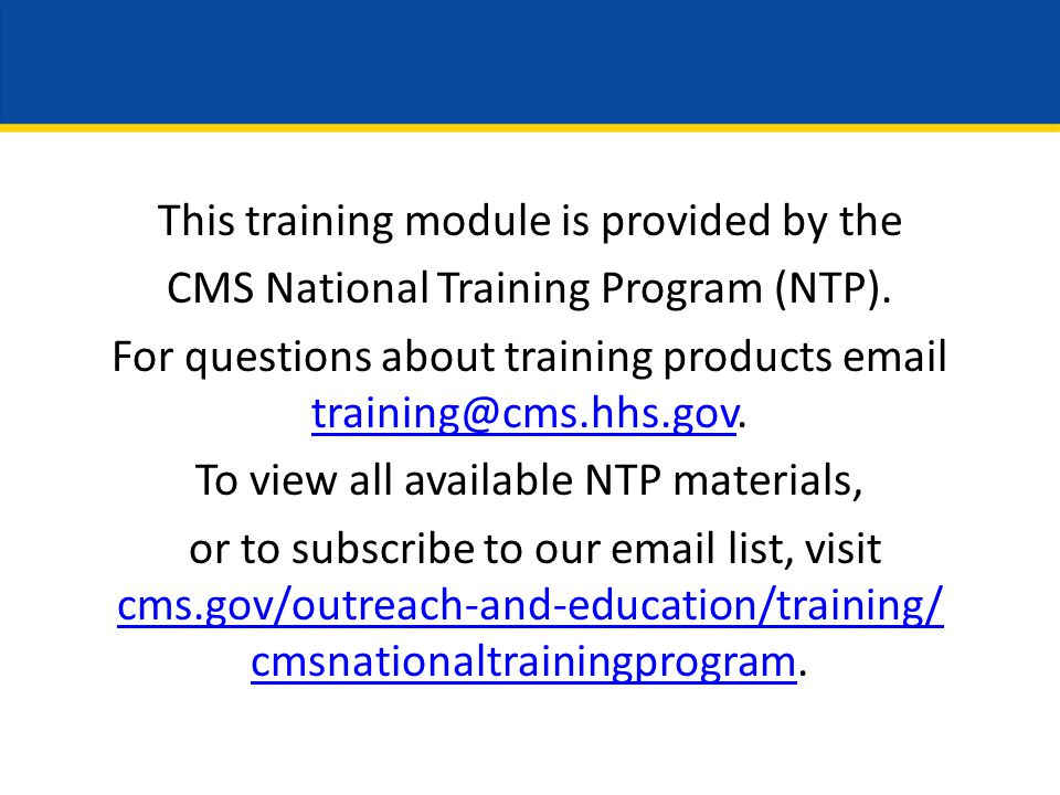 This training module is provided by the