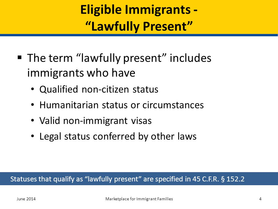 Eligible Immigrants - Lawfully Present