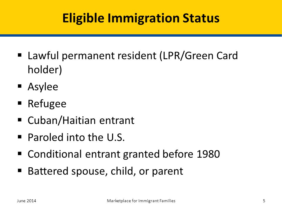 Eligible Immigration Status