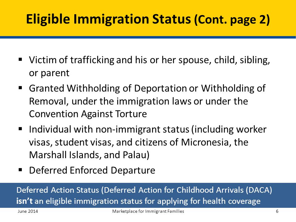 Eligible Immigration Status (Cont. page 2)