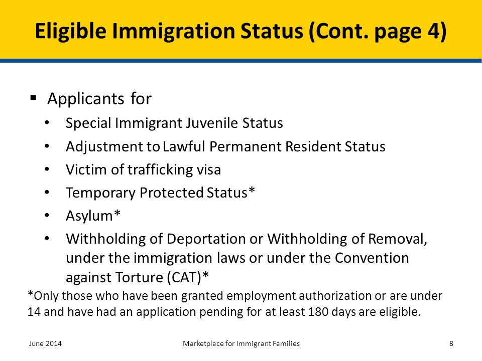 Eligible Immigration Status (Cont. page 4)