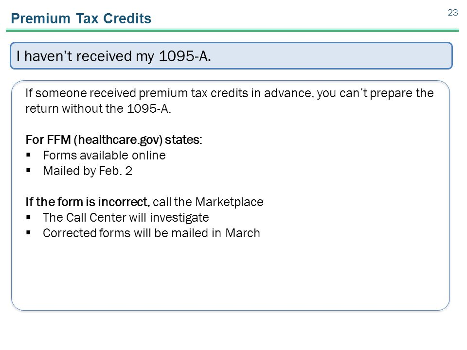 I haven't received my 1095-A.