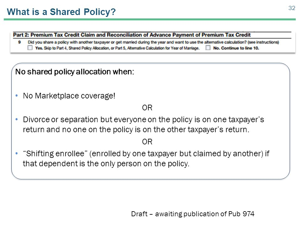 What is a Shared Policy No shared policy allocation when: