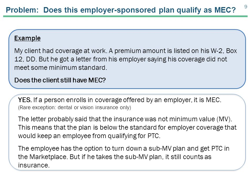 Problem: Does this employer-sponsored plan qualify as MEC