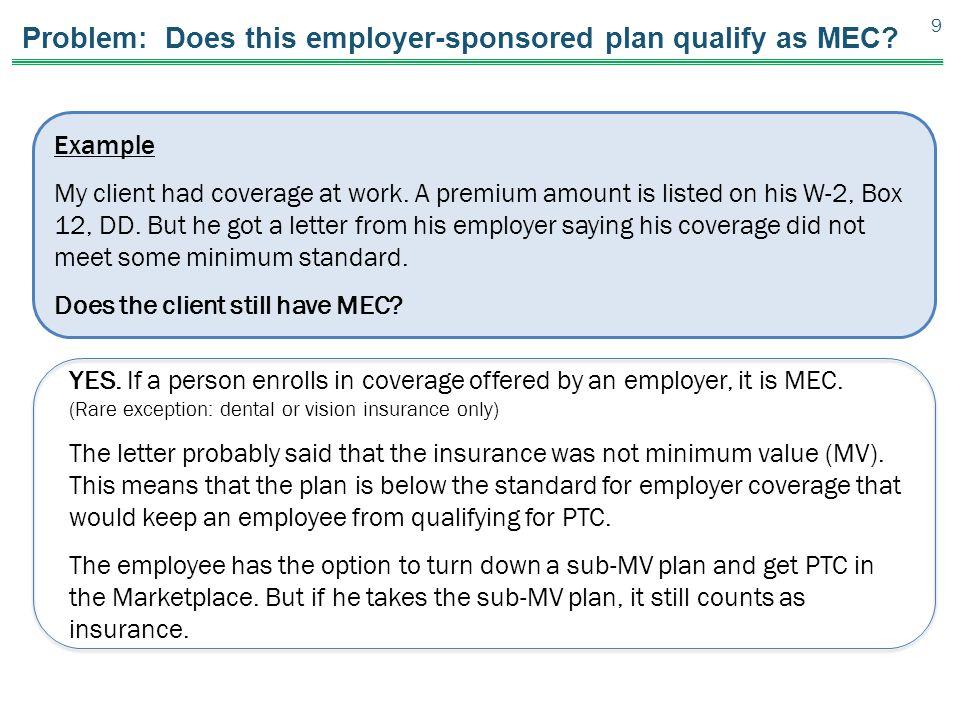 Problem: Does this employer-sponsored plan qualify as MEC