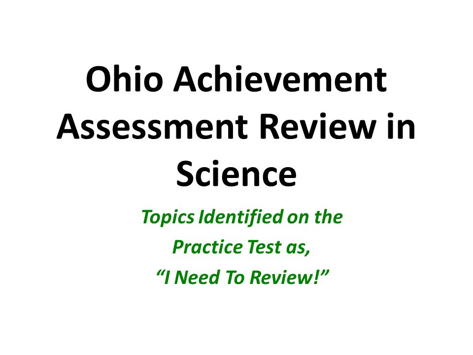 Ohio Achievement Assessment Review in Science