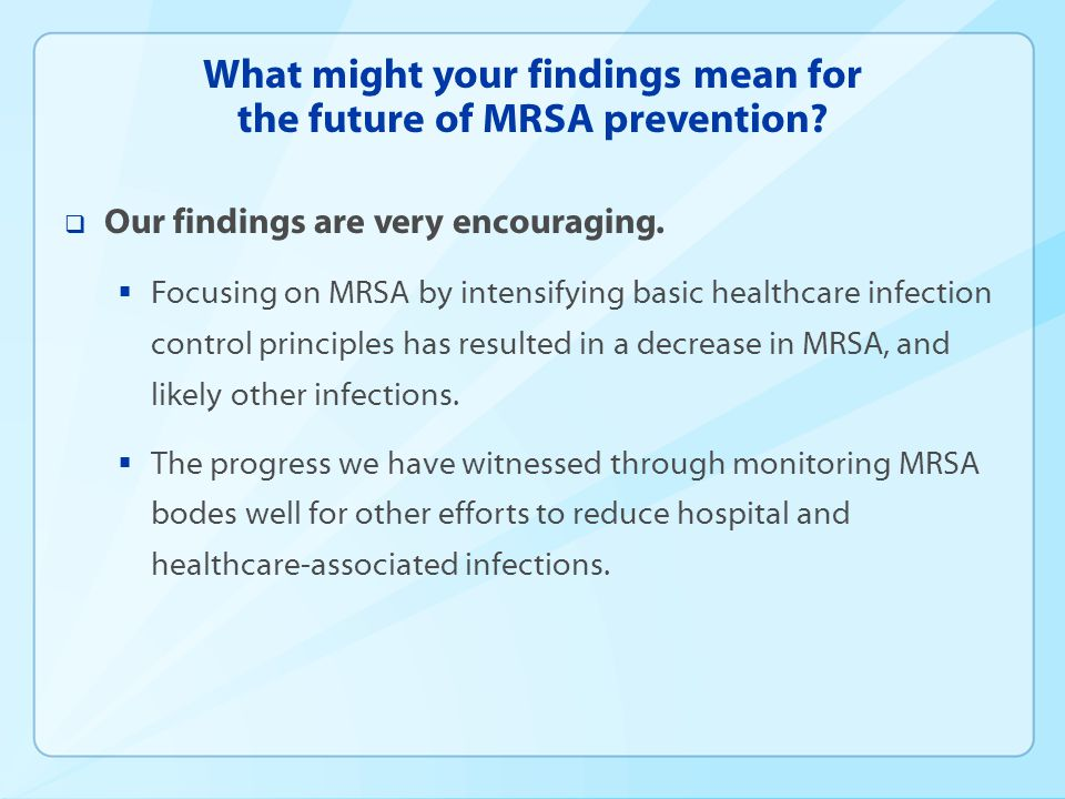 What might your findings mean for the future of MRSA prevention