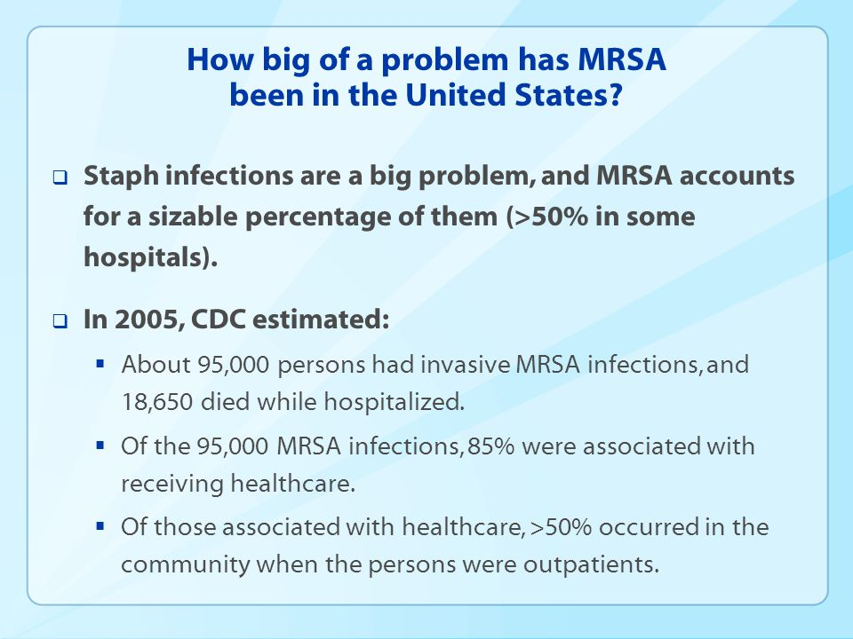 How big of a problem has MRSA been in the United States