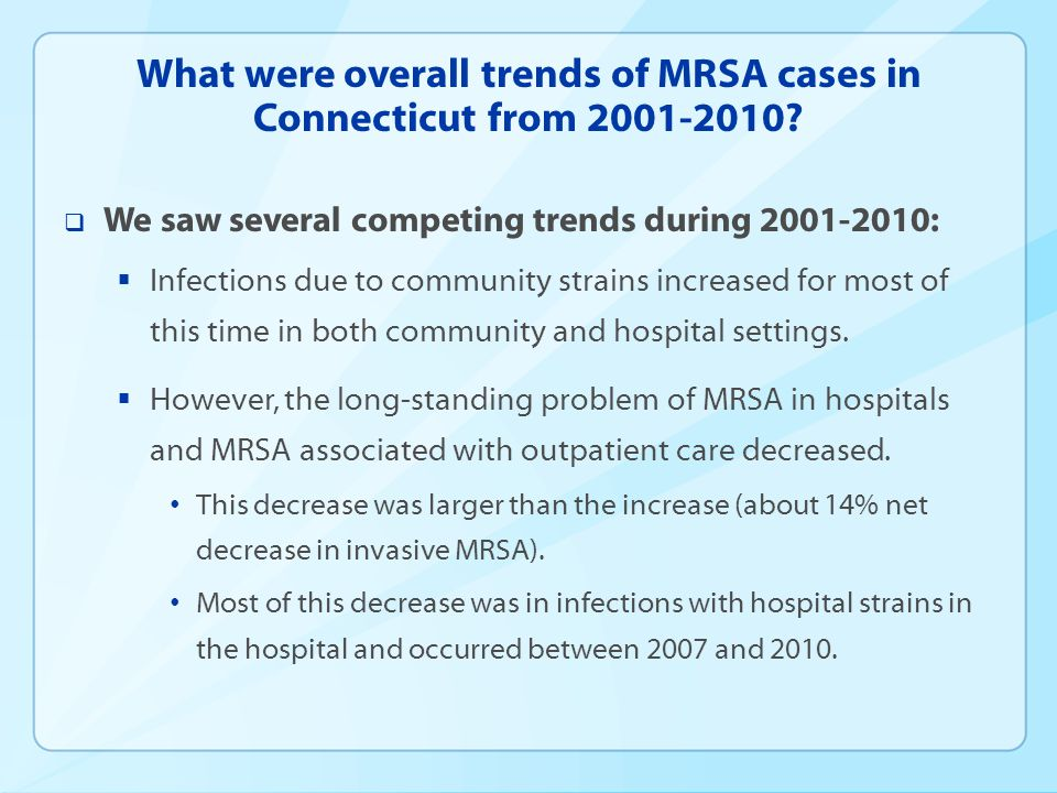 What were overall trends of MRSA cases in Connecticut from 2001-2010