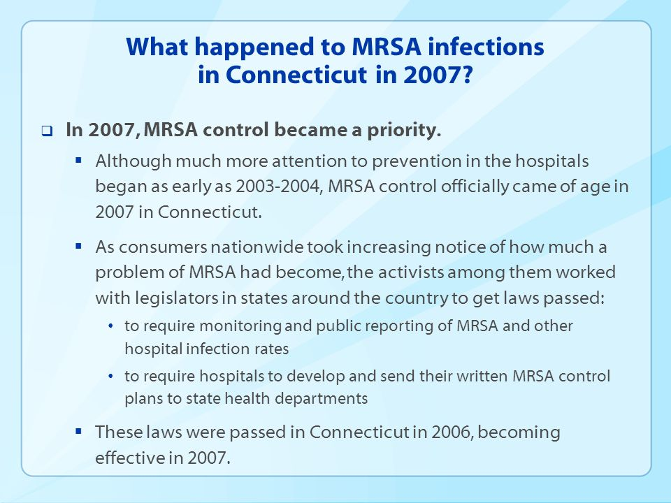 What happened to MRSA infections in Connecticut in 2007
