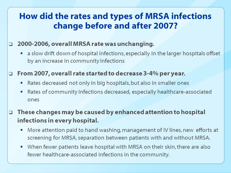 How did the rates and types of MRSA infections change before and after 2007