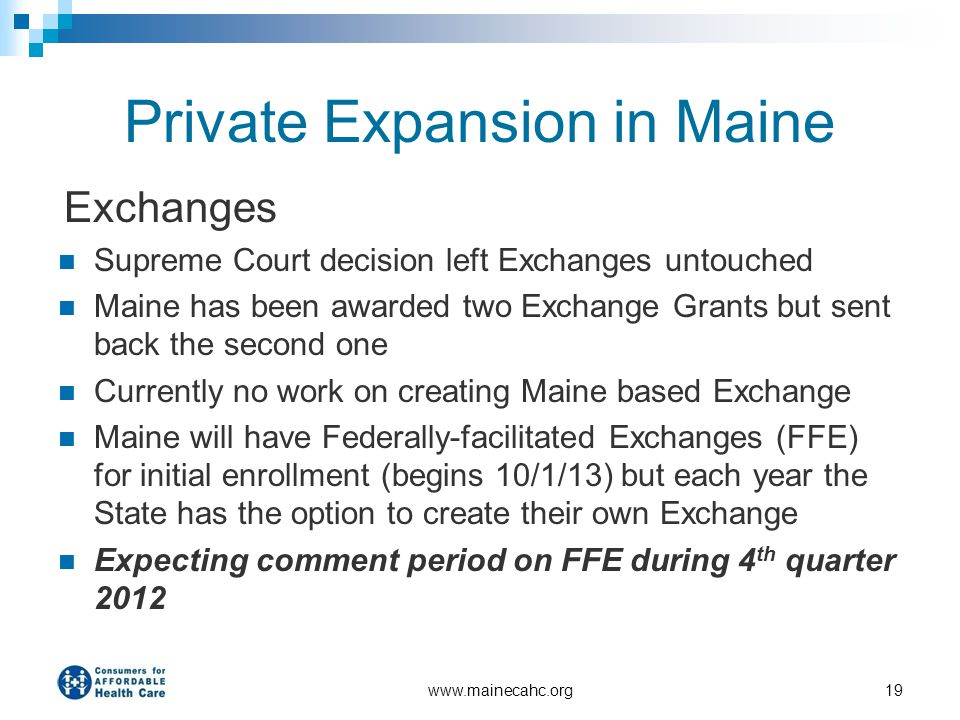 Private Expansion in Maine