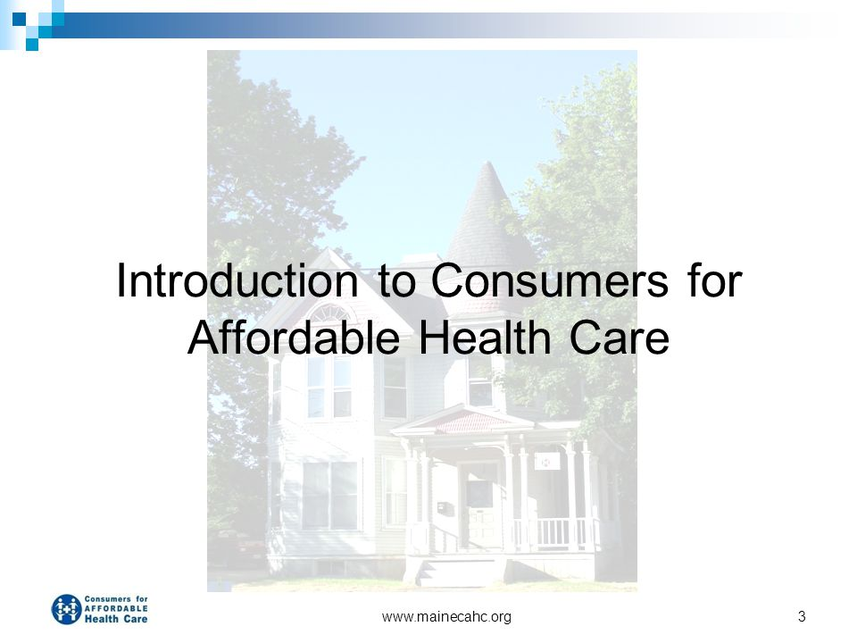 Introduction to Consumers for Affordable Health Care