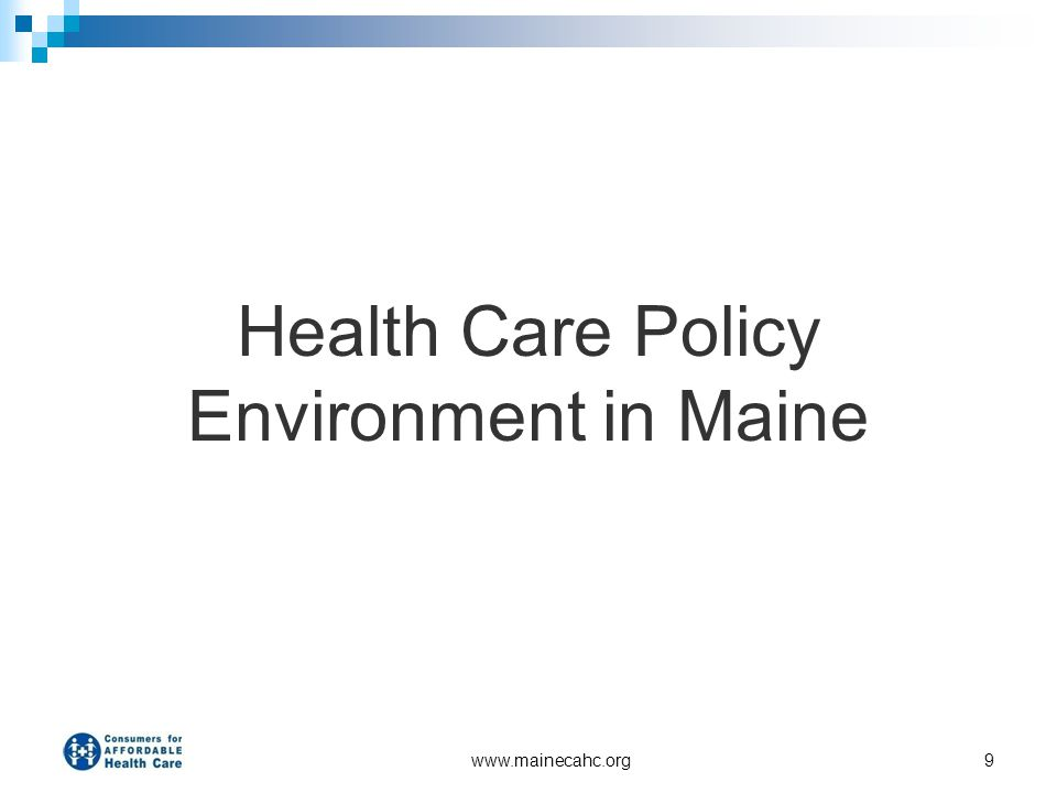 Health Care Policy Environment in Maine