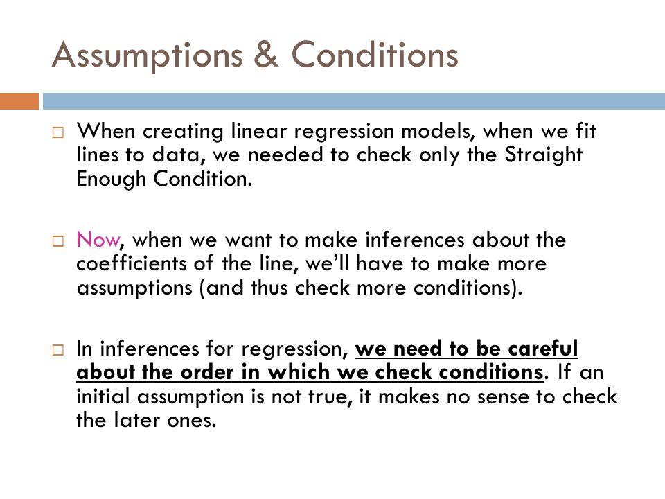 Assumptions & Conditions