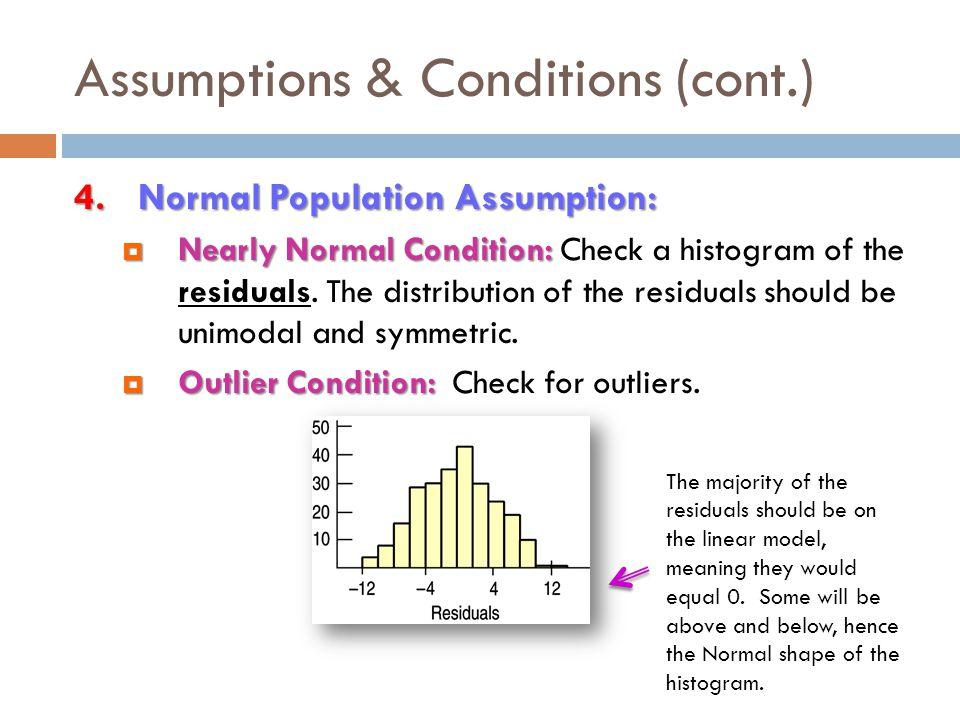 Assumptions & Conditions (cont.)