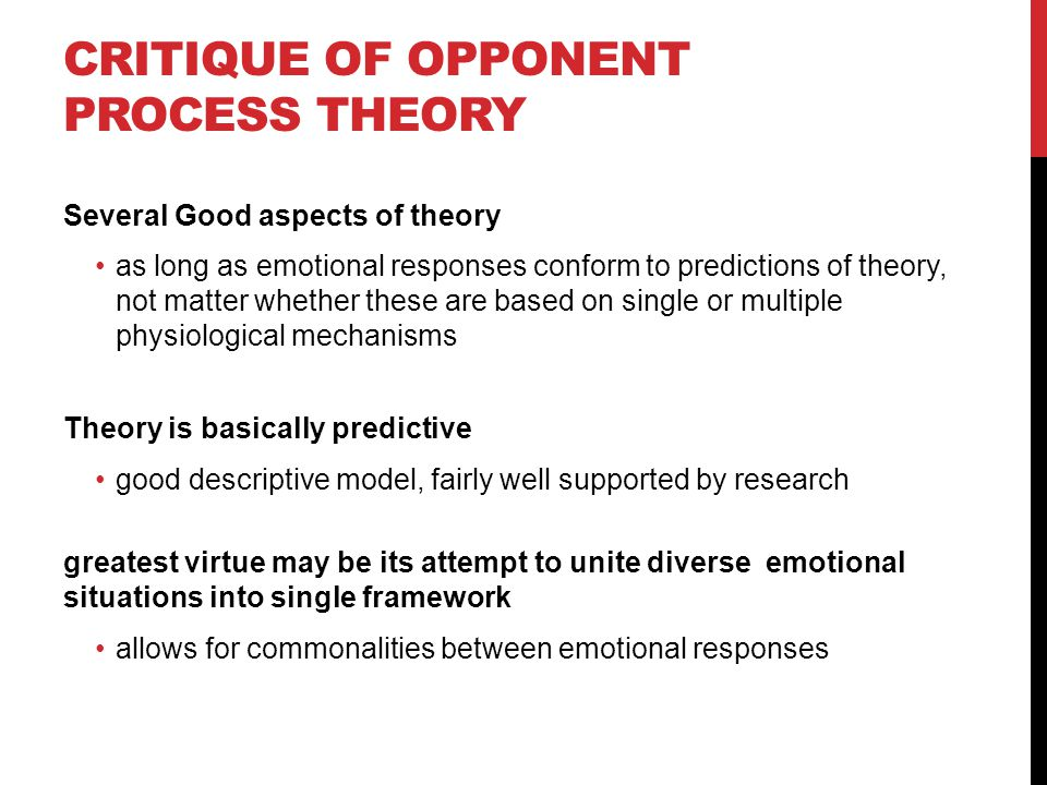 Critique of Opponent Process Theory
