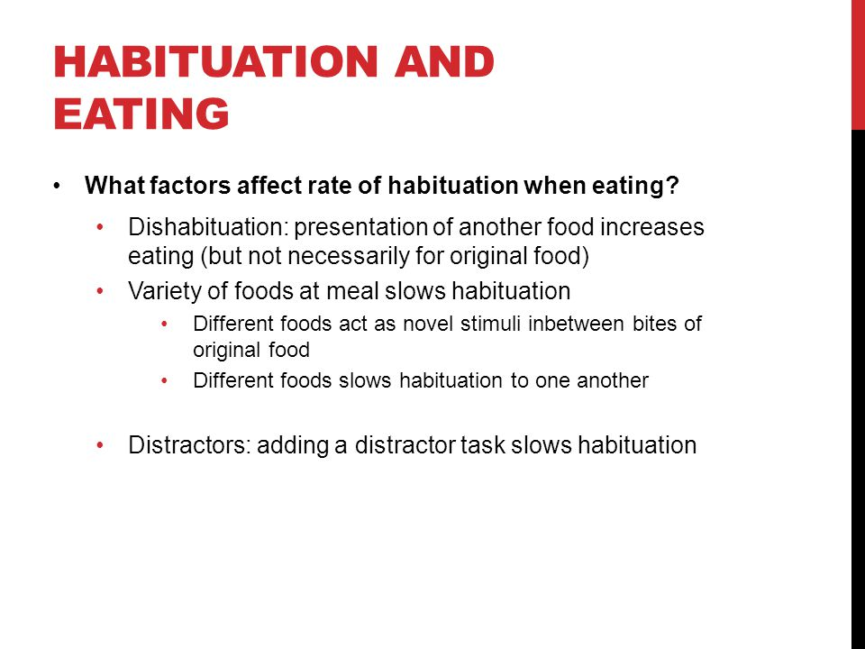 Habituation and eating
