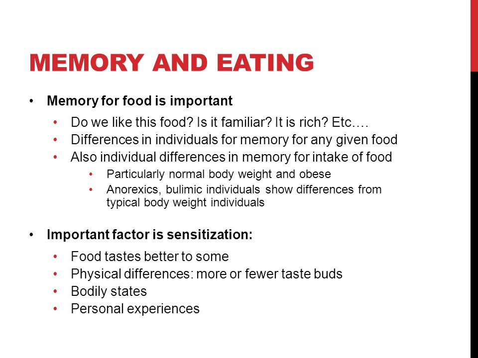 Memory and eating Memory for food is important