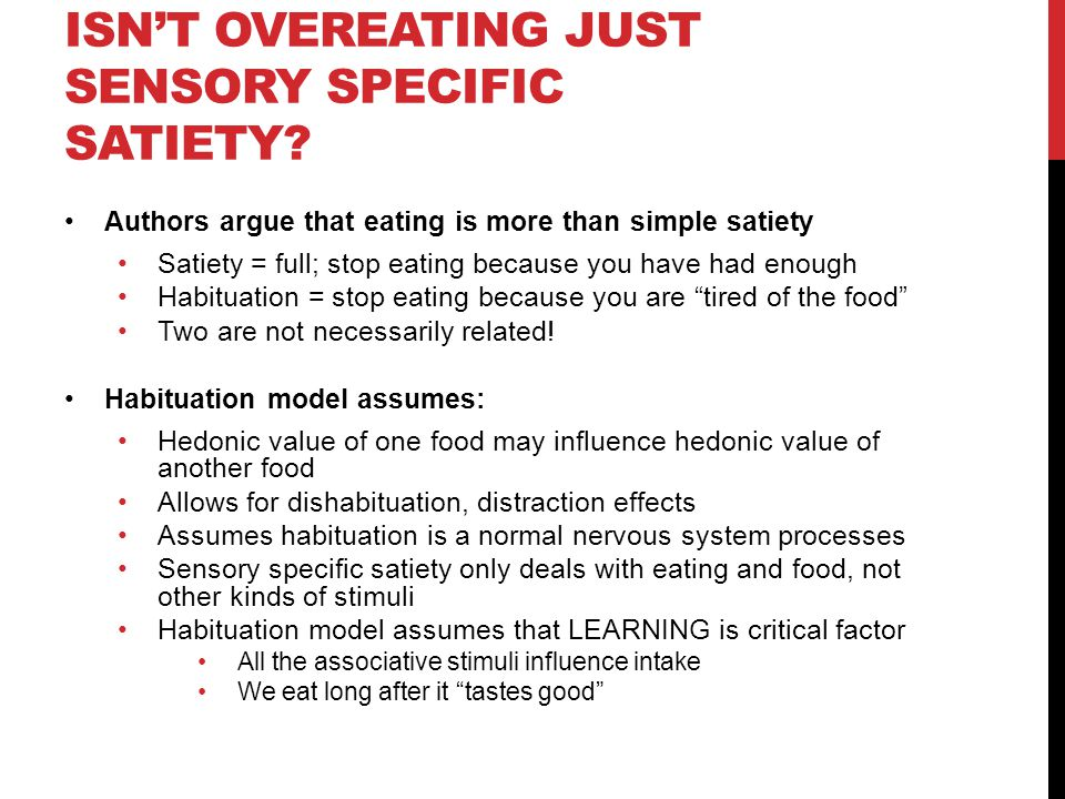 Isn't overeating just sensory specific satiety
