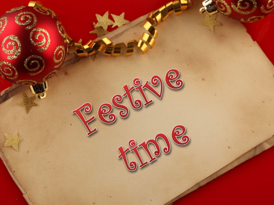 Festive time