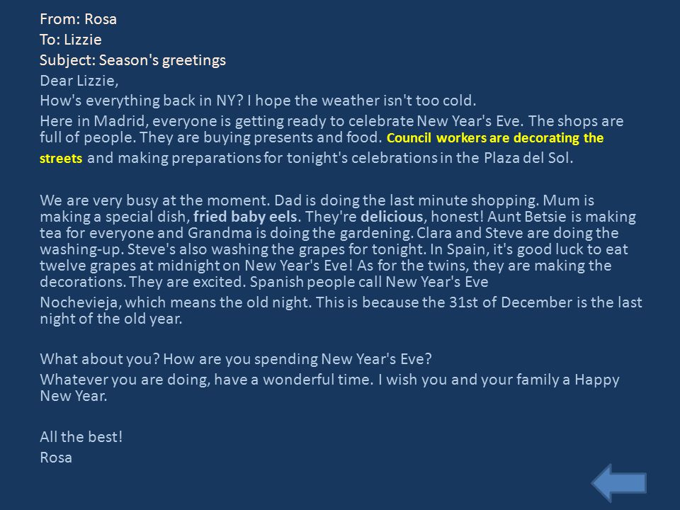 From: Rosa To: Lizzie Subject: Season s greetings Dear Lizzie, How s everything back in NY.