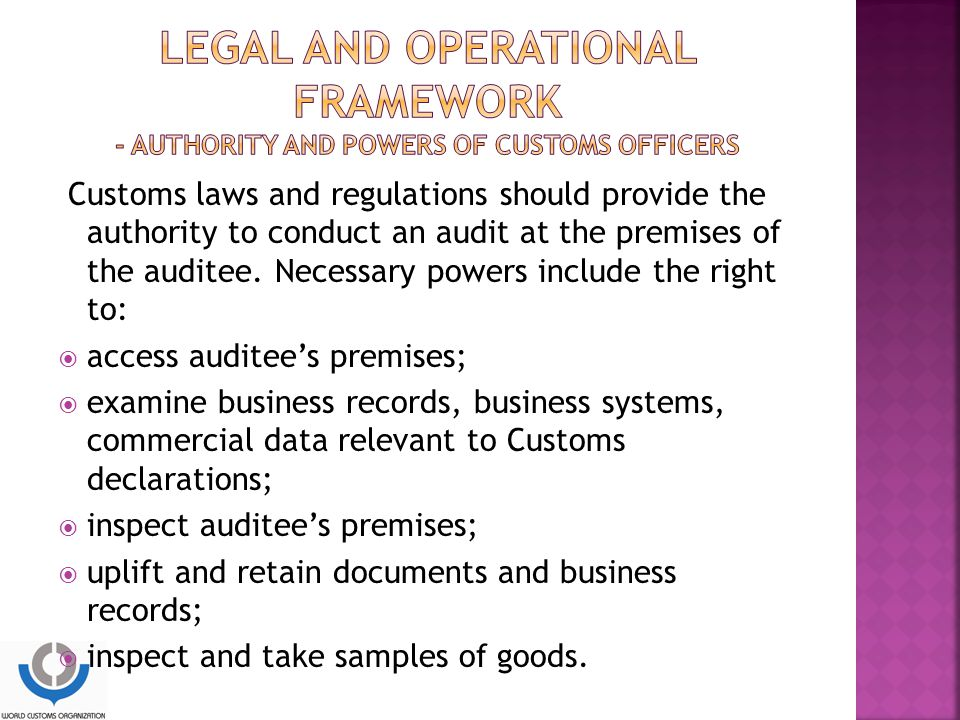 LEGAL and operational framework - Authority and powers of Customs officers
