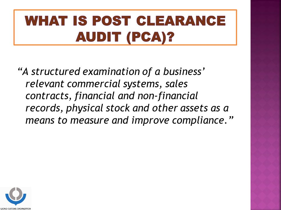 WHAT IS POST CLEARANCE AUDIT (PCA)
