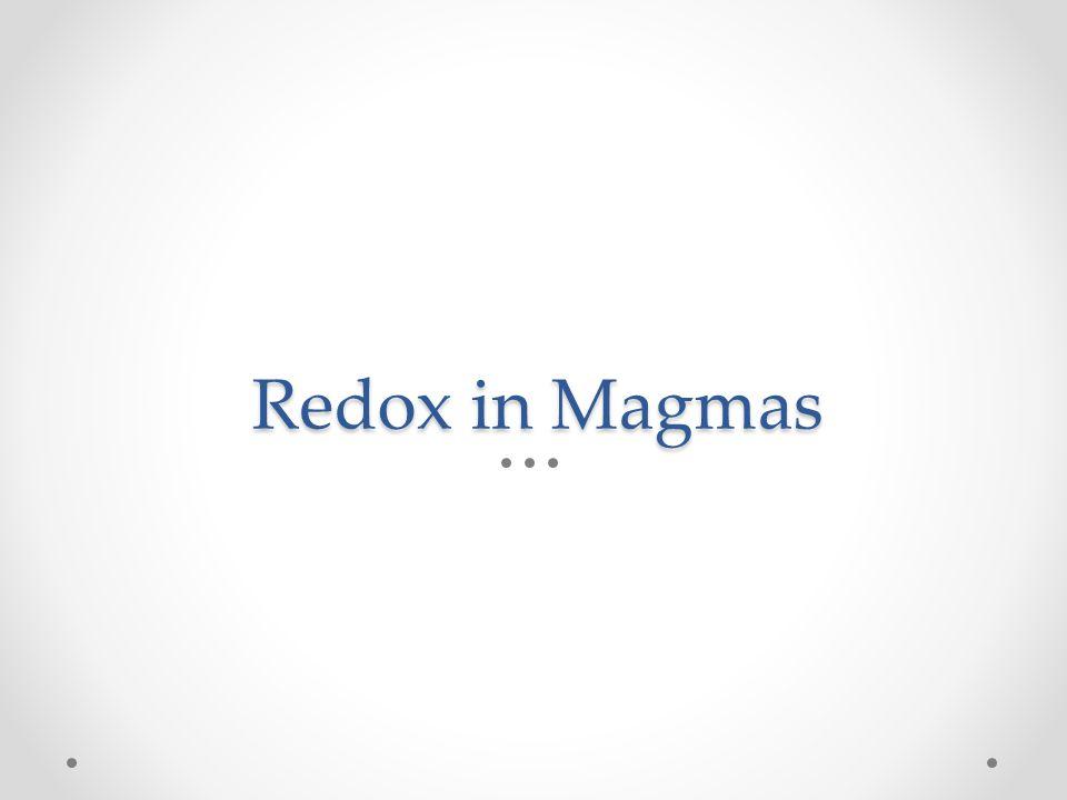 Redox in Magmas
