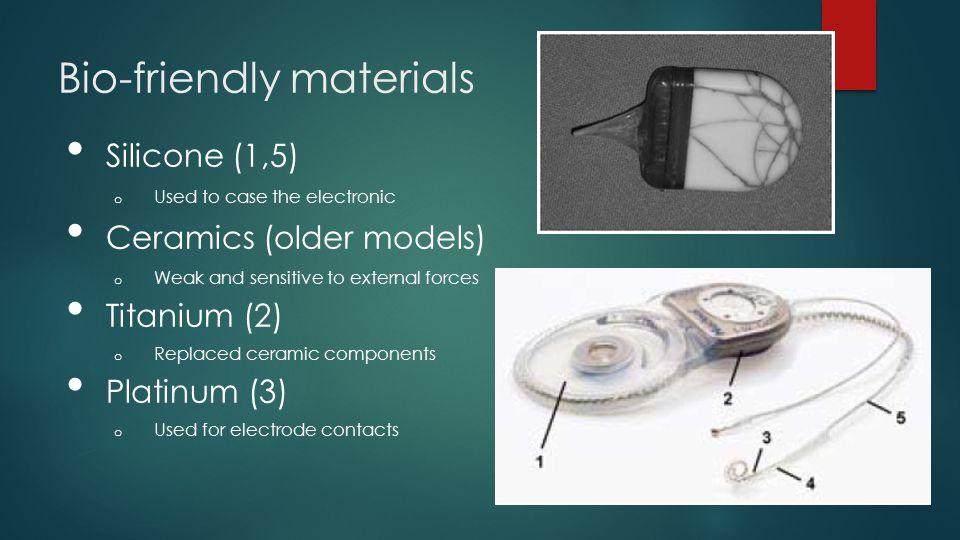 Bio-friendly materials