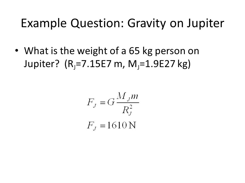 Example Question: Gravity on Jupiter