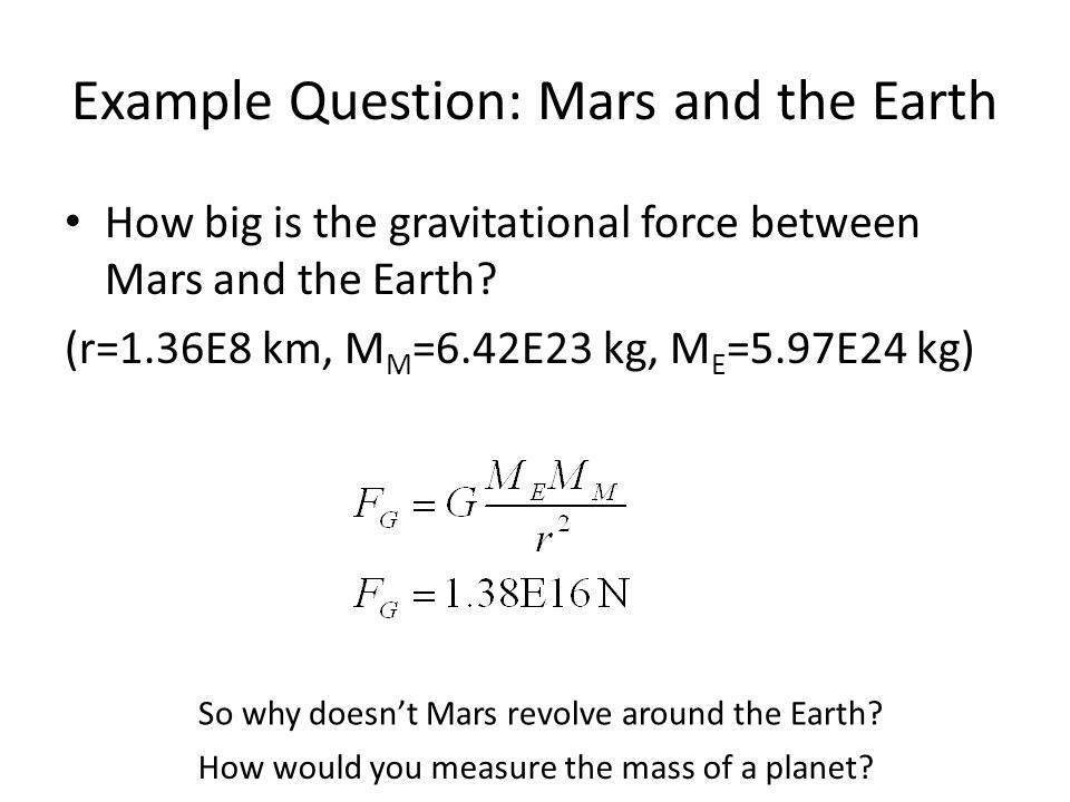 Example Question: Mars and the Earth