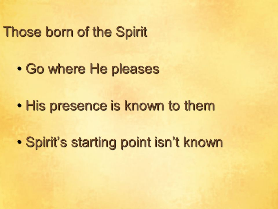 Those born of the Spirit
